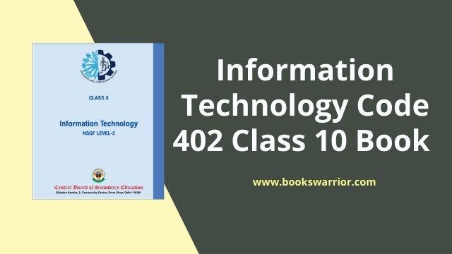 information technology code 402 class 10 book pdf